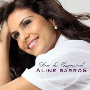 CD - ALINE BARROS - DEUS DO IMPOSSIVEL