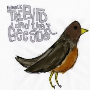 CD - RELIENT K - THE BIRD AND THE BEE SIDES