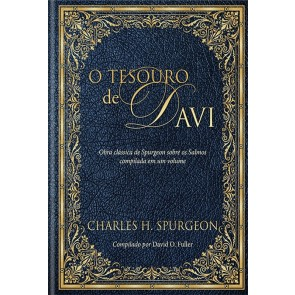 TESOURO DE DAVI, O - CHARLES H. SPURGEON