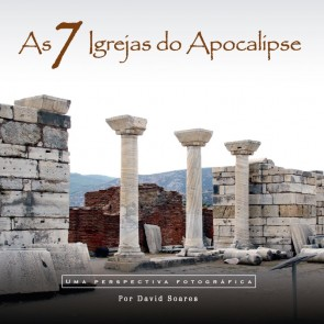 7 IGREJAS DO APOCALIPSE, AS - DAVID SOARES
