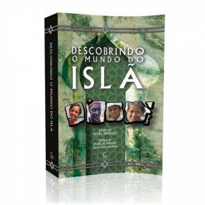 DESCOBRINDO O MUNDO DO ISLÃ - KEITH E. SWARTLEY