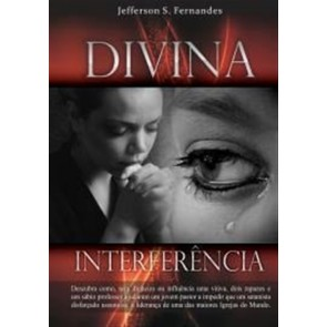 DIVINA INTERFERÊNCIA - JEFFERSON S. FERNANDES