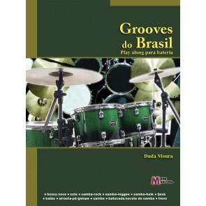 MÉTODO DE BATERIA - GROOVES DO BRASIL - PLAY ALONG