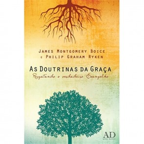 DOUTRINAS DA GRAÇA, AS - JAMES MONTGOMERY