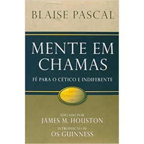 MENTE EM CHAMAS - JAMES M. HOUSTON